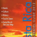 Costa Rica Hotels & Travel Guide 2012